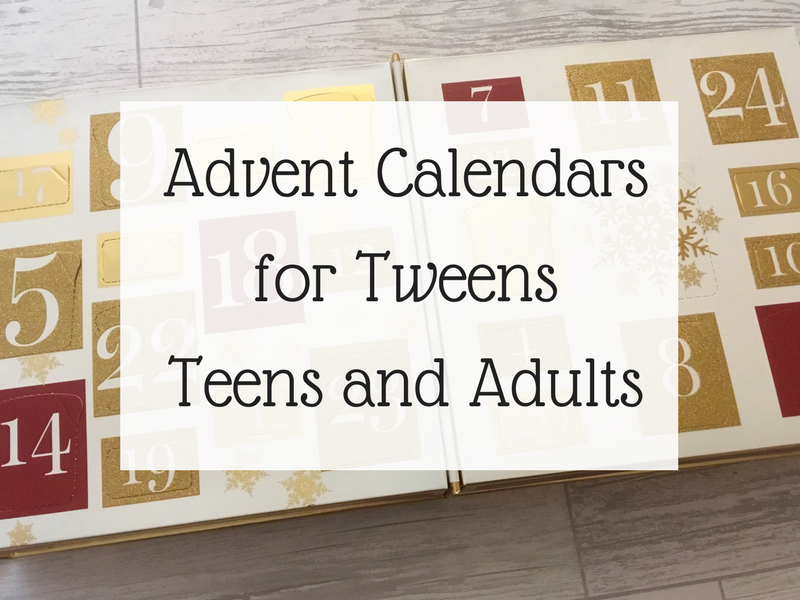 Advent Calendars for tweens teens and adults