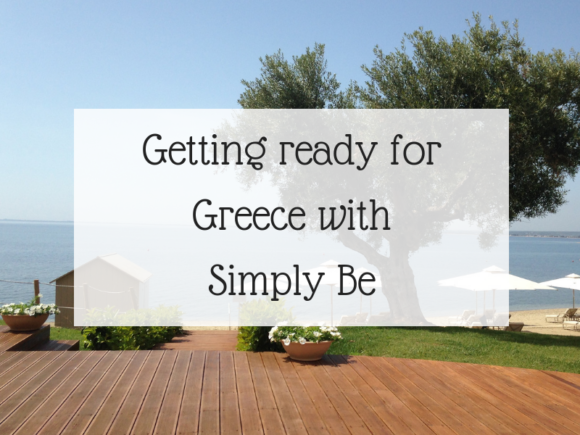 Getting ready for Greece with Simply Be