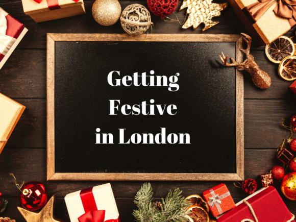 Getting Festive in London